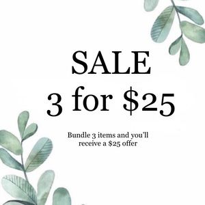 🎉SALE 🎉 3 for $25